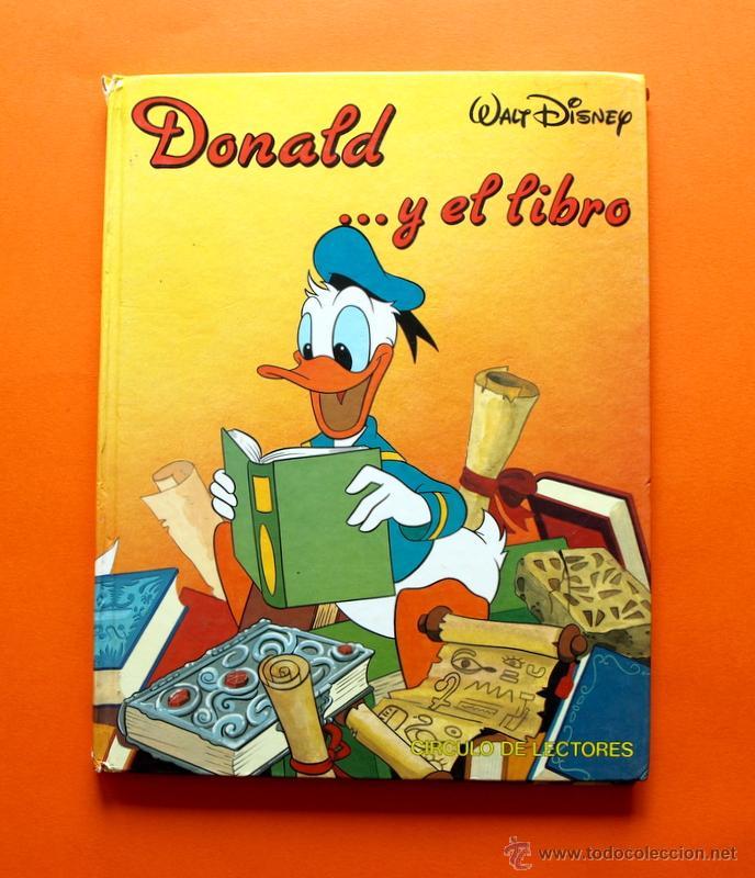 DONALD Y EL LIBRO - Nº 2 - CÍRCULO DE LECTORES - WALT DISNEY - (Libros Antiguos, Raros y Curiosos - Literatura Infantil y Juvenil - Cuentos)