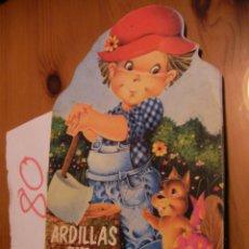 Libros antiguos: ANTIGUO CUENTO INFANTIL - ARDILLAS SIN HOGAR. Lote 51745881