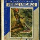 Libros antiguos: CUENTOS AFRICANOS ARALUCE (1935). Lote 101596982