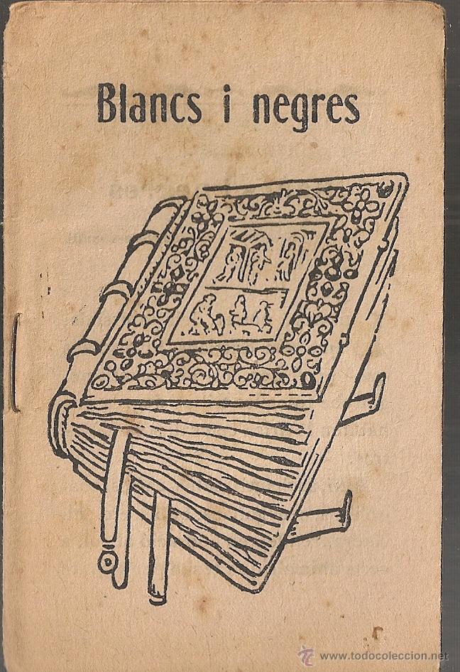 BLANCS I NEGRES / M. FOLCH I TORRES. COL. EN PATUFET ,328. 12X8CM. 15 P (Libros Antiguos, Raros y Curiosos - Literatura Infantil y Juvenil - Cuentos)