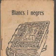 Libros antiguos: BLANCS I NEGRES / M. FOLCH I TORRES. COL. EN PATUFET ,328. 12X8CM. 15 P. Lote 52309971