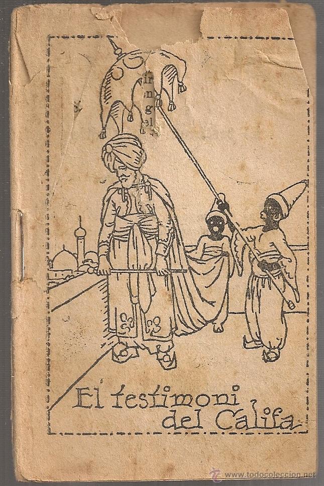 EL TESTIMONI DEL CALIFA / M. FOLCH I TORRES. COL. EN PATUFET ,252. 12X8CM. 15 P (Libros Antiguos, Raros y Curiosos - Literatura Infantil y Juvenil - Cuentos)