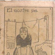 Libros antiguos: EL NOSTRE PA / J.M FOLCH I TORRES. COL. EN PATUFET, 317. 12X8CM. 15 P.. Lote 52312366