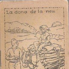 Libros antiguos: LA DONA DE LA NEU / M FOLCH I TORRES. COL. EN PATUFET, 312. 12X8CM. 15 P.. Lote 52312490