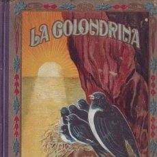 Libros antiguos: MARINEL-LO, MANUEL: LA GOLONDRINA. IDILIO. DIBUJOS DE RICARDO OPISSO. Lote 52507133