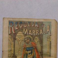 Libros antiguos: REQUEJA Y MARRAJA, CUENTO OBSEQUIO DE LA CASA J. FIGUERAS A SUS CONSUMIDORES. Lote 211508255