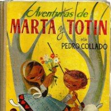 Libros antiguos: ANTIGUO CUENTO -AVENTURAS DE MARTA Y TOTIN-. Lote 52520233