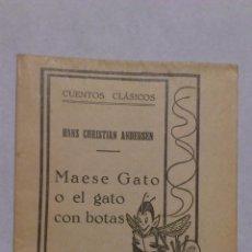 Libros antiguos: MAESE GATO O EL GATO CON BOTAS, COLECCION CUENTOS INEDITOS. Lote 52520291
