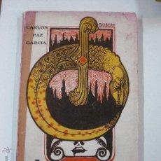 Libros antiguos: LA DAGA DE ORO. CUENTOS. CARLOS PAZ GARCIA. EMPRESA MULTICOLOR, CARACAS 1919. PORTADA GISBERT. Lote 52537914