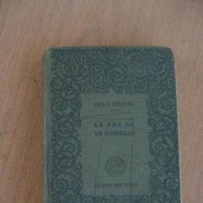 Libros antiguos: LA VOZ DE LA CONSEJA TOMO 2, SELECCIÓN EMILIO CARRERE, COLECCIÓN SANZ CALLEJA. Lote 52712195