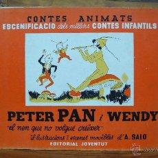 Libros antiguos: PETER PAN I WENDY. EL NEN QUE NO VOLGUÉ CRÉIXER. IL·LUSTRACIONS MOVIBLES. EDIT. JOVENTUD. C. 1935.. Lote 52837005