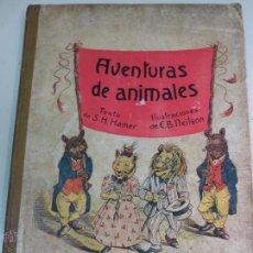 Libros antiguos: AVENTURAS DE ANIMALES S. H. HAMER EDIT RAMÓN SOPENA AÑOS 20. Lote 52839245