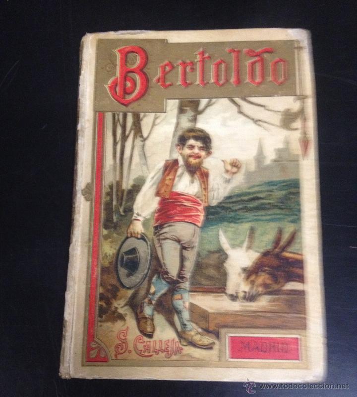 ANTIGUO LIBRO CUENTO BERTOLDO EDITADO POR SATURNINO CALLEJA (Libros Antiguos, Raros y Curiosos - Literatura Infantil y Juvenil - Cuentos)