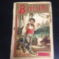 Libros antiguos: ANTIGUO LIBRO CUENTO BERTOLDO EDITADO POR SATURNINO CALLEJA. Lote 52942010