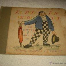 Libros antiguos: EL PAIS DE LOS TONTOS .POR CARNER Y NOGUES . ED. MUNTAÑOLA. Lote 52961604