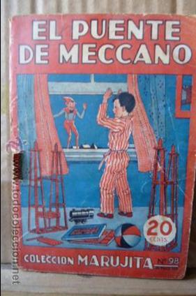 EL PUENTE DE MECCANO -COLECCION MARUJITA-N.98 (Libros Antiguos, Raros y Curiosos - Literatura Infantil y Juvenil - Cuentos)