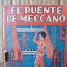 Libros antiguos: EL PUENTE DE MECCANO -COLECCION MARUJITA-N.98. Lote 52968320