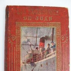 Libros antiguos: L-2808. LAS EXCURSIONES DE JUAN. MANUEL MARINEL-LO. BIBLIOTECA ENRIQUETA. AÑO 1909.. Lote 52981290
