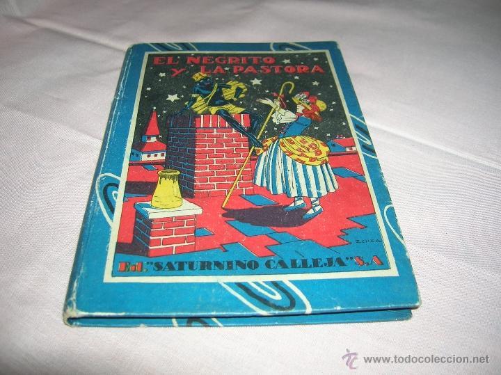CUENTO EL NEGRITO Y LA PASTORA ED.SATURNINO CALLEJA (Libros Antiguos, Raros y Curiosos - Literatura Infantil y Juvenil - Cuentos)