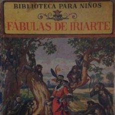Libros antiguos - CUENTO FABULAS DE IRIARTE - Biblioteca para niños - RAMON SOPENA AÑO 1934 - MAGNIFICAS ILUSTRACIONES - 53040788
