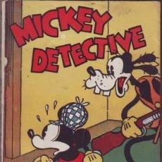 Libros antiguos: WALT DISNEY: MICKEY DETECTIVE.. Lote 53047553
