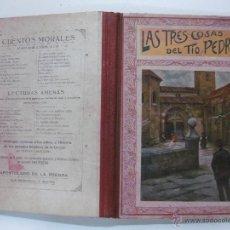 Libros antiguos: CUENTOS MORALES. LAS TRES COSAS DEL TIO PEDRO...... APOSTOLADO DE LA PRENSA 1924.. Lote 53332415