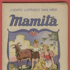 Libros antiguos: MAMITA CUENTOS ILUSTRADOS PARA NIÑOS EDITORIAL SOPENA 16 PAGS BARCELONA 1920 APROX. LJ694. Lote 53348188
