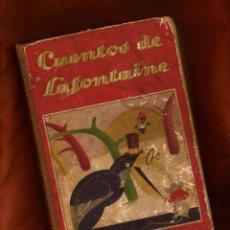 Libros antiguos: CUENTOS ESCOGIDOS – JUAN DE LA FONTAINE – ED. SATURNINO CALLEJA – MADRID, 1936. Lote 53631566