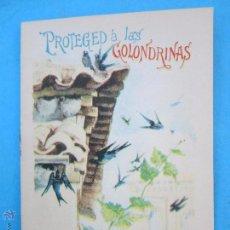 Libros antiguos: CUENTOS PARA NIÑOS , TOMO 74 PROTEGED A LAS GOLONDRINAS , EDITORIAL CALLEJA - ORIGINAL. Lote 53678315