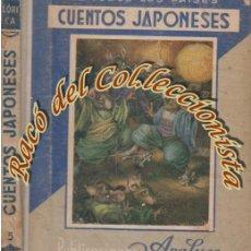 Libros antiguos: CUENTOS JAPONESES, LOS MEJORES CUENTOS DE TODOS LOS PAISES N. 5, EDITORIAL ARALUCE, 1935. Lote 53687676