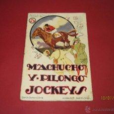 Libros antiguos - Cuento Aventuras de Machucho y Pilongo *MACHUCHO Y PILONGO JOCKEYS* Nº 5 Ramón SOPENA 1920s. - 53897029