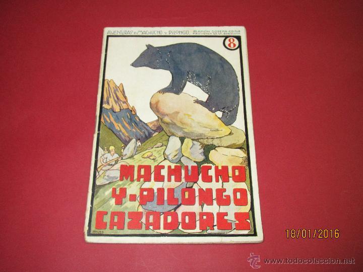 CUENTO AVENTURAS DE MACHUCHO Y PILONGO *MACHUCHO Y PILONGO CAZADORES* Nº 8 RAMÓN SOPENA 1920S. (Libros Antiguos, Raros y Curiosos - Literatura Infantil y Juvenil - Cuentos)