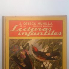 Libros antiguos: LECTURAS INFANTILES POR JOSE ORTEGA MUNILLA, BIBLIOTECA PARA NIÑOS, AÑO 1935. Lote 53961482