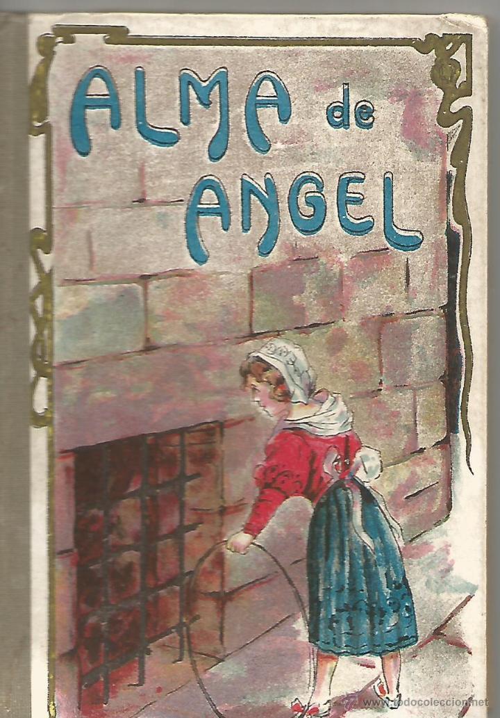 Libros antiguos: ANTIGUO CUENTO ALMA DE ANGEL BIBLIOTECA HISPANIA EMILIO PEREZ VIDAL LA ARTISTICA ESPAÑOLA AÑOS 20 MB - Foto 4 - 53992238