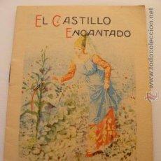 Libros antiguos: CUENTO EL CASTILLO ENCANTADO ED. SATURNINO CALLEJA. Lote 54010480
