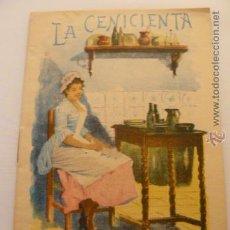 Libros antiguos: CUENTO LA CENICIENTA ED. SATURNINO CALLEJA. Lote 54010492