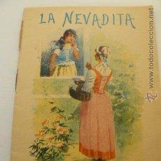 Libros antiguos: CUENTO LA NEVADITA ED. SATURNINO CALLEJA. Lote 54010525