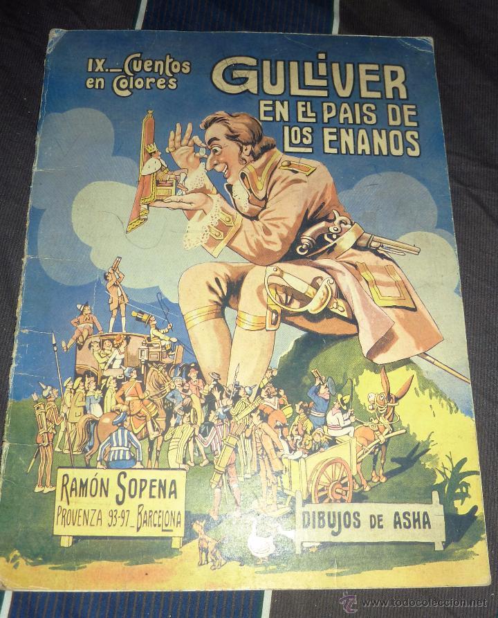 GULLIVER EN EL PAIS DE LOS ENANOS . IX CUENTOS EN COLORES ED SOPENA . DIBUJOS ASHA (Libros Antiguos, Raros y Curiosos - Literatura Infantil y Juvenil - Cuentos)