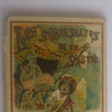 Libros antiguos: LOS SOBRESALTOS DE UN SASTRE, EDITORIAL SATURNINO CALLEJA. Lote 54057788