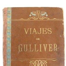 Libros antiguos: L-3028 VIAJES DE GULLIVER POR JONATHAN SWIFT. VERSION ESPAÑOLA POR PEDRO UMBERT 1910. Lote 54058083