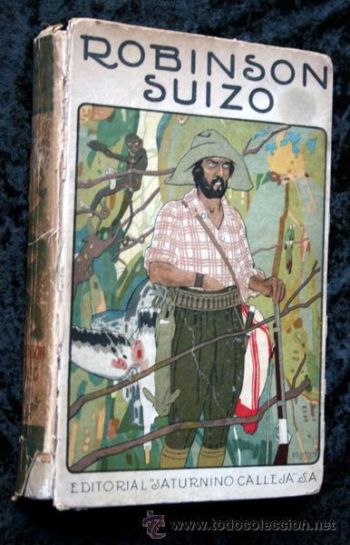 ROBINSON SUIZO - CALLEJA - PENAGOS - 1920 (Libros Antiguos, Raros y Curiosos - Literatura Infantil y Juvenil - Cuentos)
