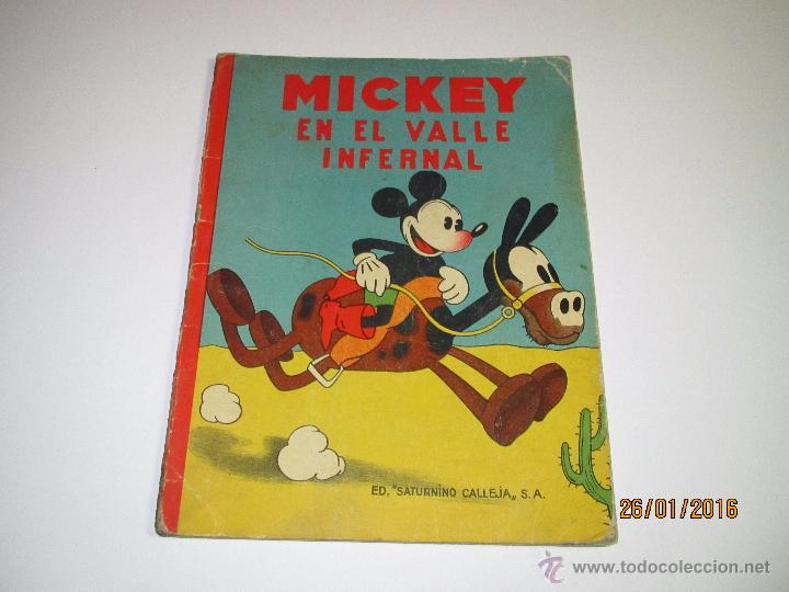 ANTIGUO *MICKEY EN EL VALLE INFERNAL* ILUSTR. WALT DISNEY Y EDIT. SATURNINO CALLEJA DEL AÑO 1934 (Libros Antiguos, Raros y Curiosos - Literatura Infantil y Juvenil - Cuentos)