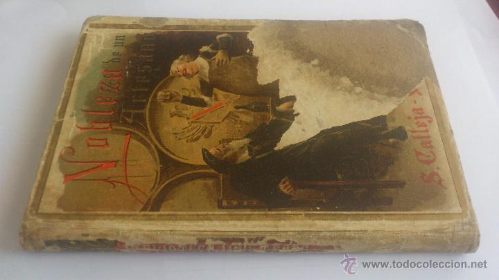 Libros antiguos: NOBLEZA DE UN ARTESANO, BIBLIOTECA ILUSTRADA PARA NIÑOS, EDITORIAL SATURNINO CALLEJA, AÑO 1901 - Foto 2 - 54082947