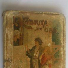 Libros antiguos: LA CABRITA DE ORO, BIBLIOTECA ILUSTRADA PARA NIÑOS, EDITORIAL SATURNINO CALLEJA, AÑO 1893. Lote 54083299