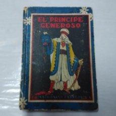 Libros antiguos: EL PRINCIPE GENEROSO. CUENTOS CALLEJA. Lote 54132912