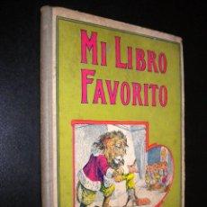 Libros antiguos: MI LIBRO FAVORITO / HAMER / RAMON SOPENA / 1936. Lote 54341708