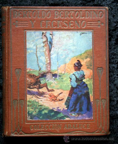 BERTOLDO , BERTOLDINO Y CACASENO - 1926 - ARALUCE - ILUSTRADO - DELLA CROCE (Libros Antiguos, Raros y Curiosos - Literatura Infantil y Juvenil - Cuentos)