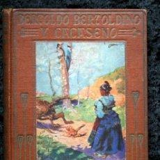 Libros antiguos: BERTOLDO , BERTOLDINO Y CACASENO - 1926 - ARALUCE - ILUSTRADO - DELLA CROCE. Lote 80163469