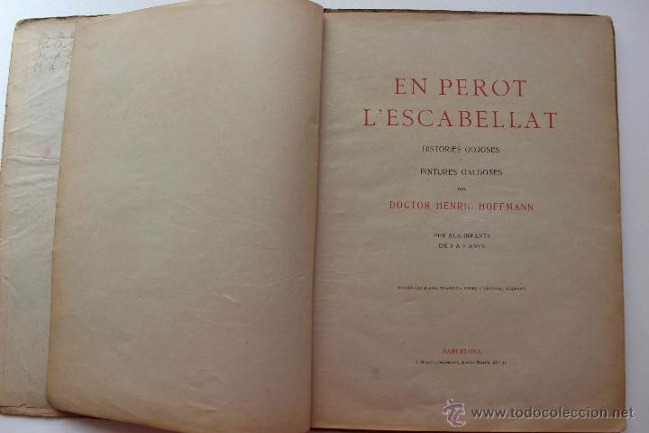 Libros antiguos: En Perot l'escabellat. Der Struwwelpeter.Heinrich Hoffmann. Primera edició, 1913. Català - Foto 10 - 54512390