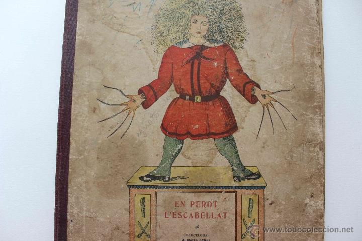 Libros antiguos: En Perot l'escabellat. Der Struwwelpeter.Heinrich Hoffmann. Primera edició, 1913. Català - Foto 11 - 54512390